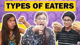 Types Of Eaters | Latest Comedy Video | Samreen Ali