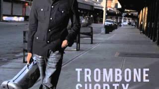 Trombone Shorty - Backatown