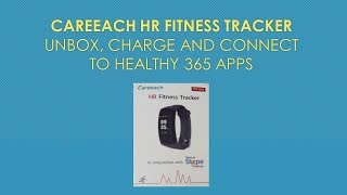 Careeach HR tracker (WP-809)  : Unbox, charge & pair | HPB Healthy 365  program 2018