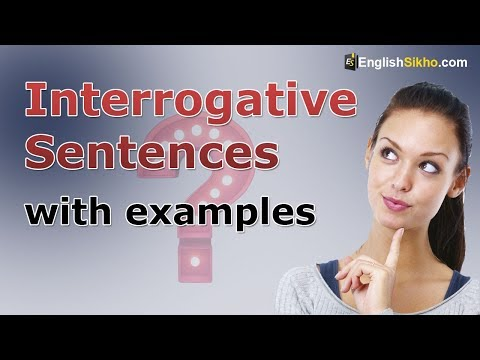 How to make Interrogative Sentences Examples in English Grammar