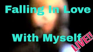 Falling In Love with Myself (live acoustic)