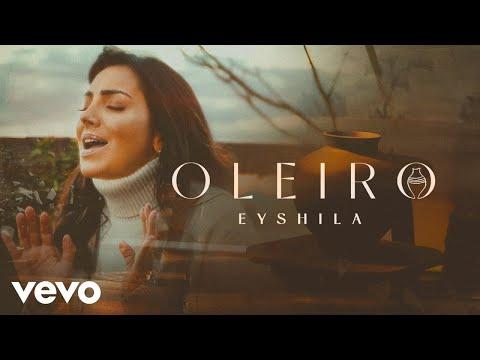 Eyshila – Oleiro, assista ao clipe oficial e acompanhe a letra!