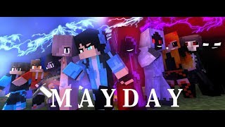 "♪ "" Mayday "" ♪ - An Original Minecraft Animation - [S3 