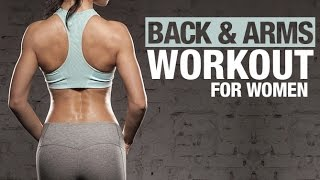Back and Arms Workout for Women (TONED & SCULPTED!!)