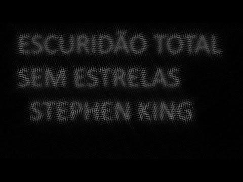 ESCURIDÃO TOTAL SEM ESTRELAS DE STEPHEN KING