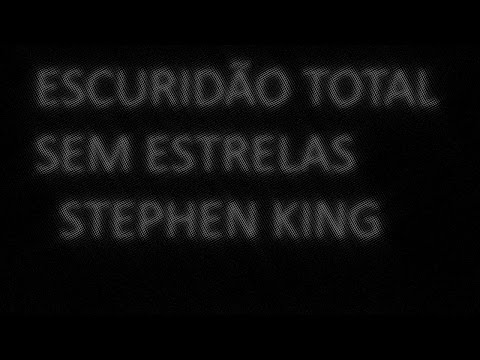 ESCURID�O TOTAL SEM ESTRELAS DE STEPHEN KING