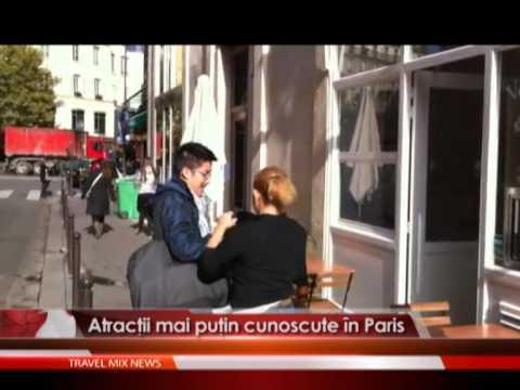 Atractii mai putin cunoscute in Paris
