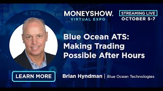 Blue Ocean ATS: Making Trading Possible After Hours
