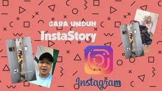 Tips - Cara Mudah Unduh Video dan Foto dalam InstaStory Instagram