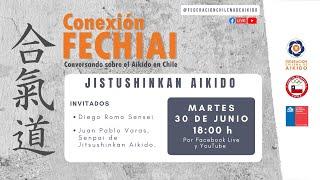 Conexión Fechiai, conversando sobre el Aikido en Chile / Jitsushinkan Aikido