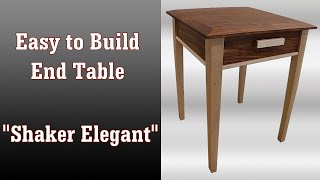 🛠 An Easy To Make End Table - Shaker Elegant