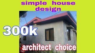 Architect  choice,simple  house design(300K)