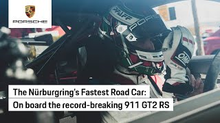 Nürburgring Lap Record: On Board the 911 GT2 RS