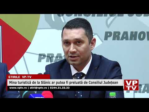 Mina turistică de la Slănic ar putea fi preluată de Consiliul Județean