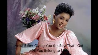 Anita Baker Giving You the Best That I Got *08 You Belong to Me