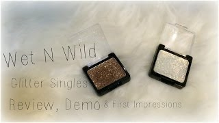 WetNWild Glitter Singles   First Impressions, Demo & Review