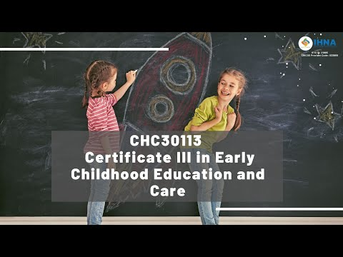CHC30113 - Certificate III in Early Childhood Education and Care ...