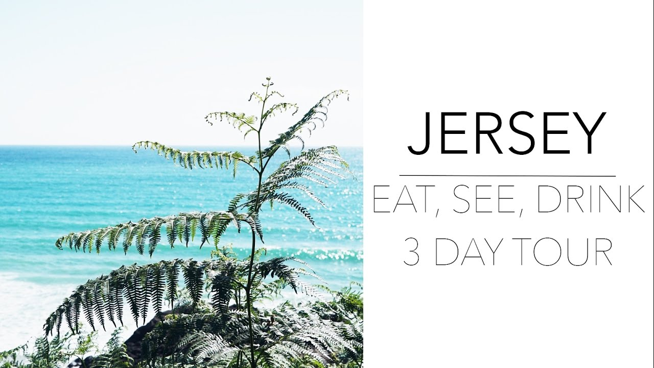 The Travel Guide: A Weekend In Jersey