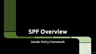 SPF Overview