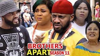 BROTHERS APART SEASON 11 – Yul Edochie New Movie 2020 Latest Nigerian Nollywood Movie Full HD
