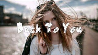 [แปลงเพลง - แปลไทย] Back To You - Selena Gomez (Lyrics)