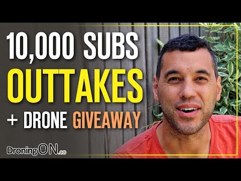 droningon--10000-subs--drone-giveaway--outtakes