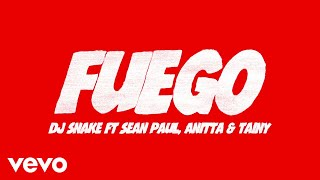 DJ Snake, Sean Paul, Anitta   Fuego (Lyric Video) Ft. Tainy