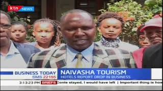 Hotel bookings and conferences in Naivasha have dropped by over fifty percent