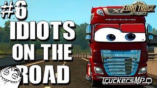 Euro Truck Simulator 2 Multiplayer: Idiots on the Road   Random & Funny Moments   #6 😀