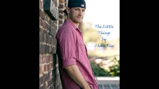 The Little Things by Chase Rice (HD)