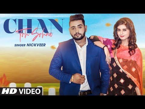 Chan To Sohna: Nickveer (Full Song) Studio Nasha | Dharambir Bhangu | Latest Punjabi Songs 2019
