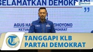 Tanggapan AHY soal KLB Partai Demokrat di Deli Serdang Sumut: Itu Ilegal dan Inkonstitusional