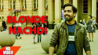 Blonde Nachdi  Harrdy Sandhu
