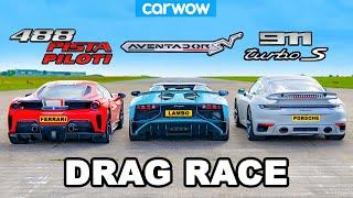 [carwow] Ferrari 488 Pista Piloti v Aventador SV v 800hp 911 Turbo S: DRAG RACE