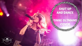 TINNE OLTMANS   SHUT UP AND DANCE (cover T&TO)