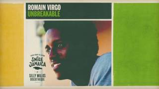 Romain Virgo - Unbreakable (prod. by Silly Walks Discotheque, Josi Coppola & Tobi Zepezauer)