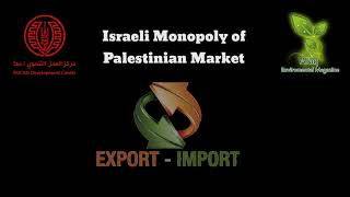 Why Palestinian Agriculture Failed to Compete with Israeli Products?