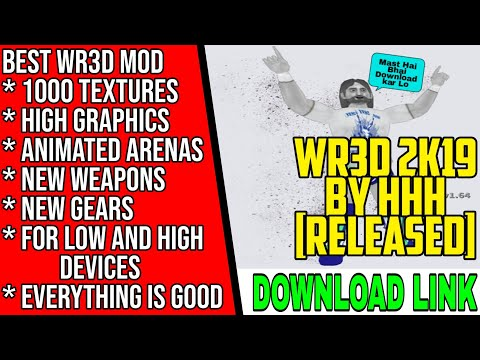 WR3D 2K19 MOD BY WR3D NETWORK ||BEST RELEASED MOD OF 2019