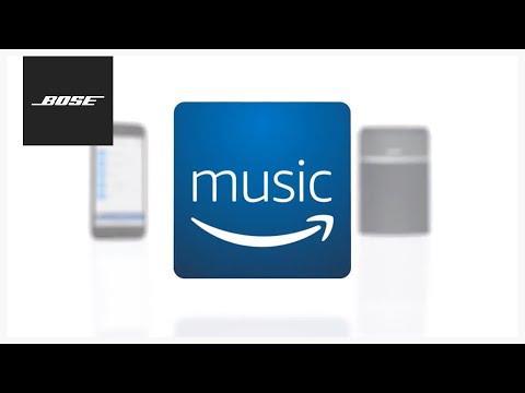 Bose SoundTouch App – Amazon Music