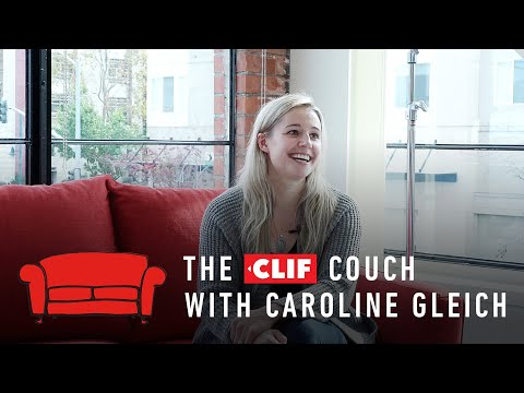 The Clif Couch: Caroline Gleich