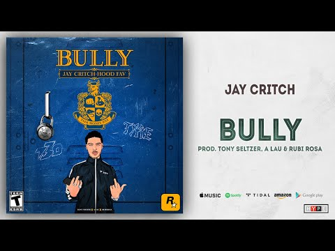 Jay Critch – BULLY