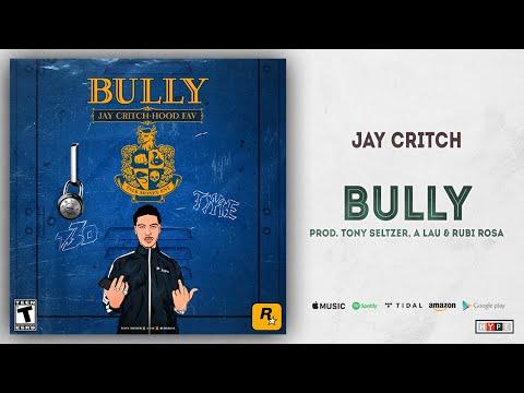 "Jay Critch – ""Bully"""