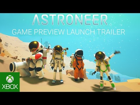 Astroneer - Game Preview Launch Trailer thumbnail