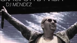 DJ Méndez -  Gracias a la vida