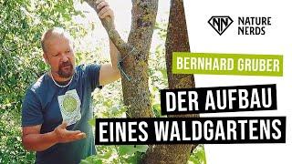 Der Aufbau eines Waldgartens in der Permakultur – Bernhard Gruber