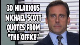30 Hilarious Michael Scott Quotes From The Office