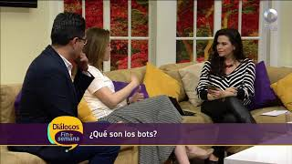 Diálogos Fin de Semana - Vida Digital. ¿Qué son los bots?