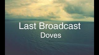 Doves - Last Broadcast lyrics
