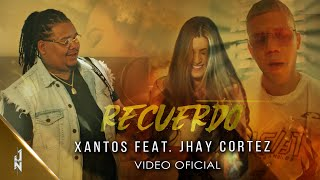 Recuerdo - Jhay Cortez feat. Jhay Cortez (Video)