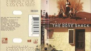 The Dove Shack - Freestyle